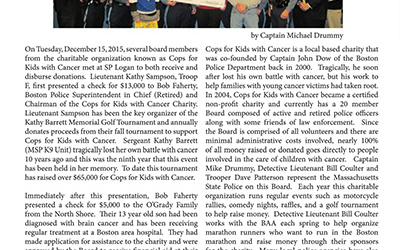 Cops for Kids with Cancer Receives and Distributes Dontaions