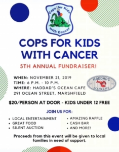 Cops For Kids With Cancer 5th Annual Fundraiser! @ Haddad's Ocean Cafe | Marshfield | Massachusetts | United States